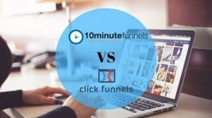 10Minutefunnels Vs. Clickfunnels: Battle Of The Best Sales Funnel Builders
