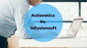 Actionetics Vs. Infusionsoft: Which is the Best Email Marketing tool?