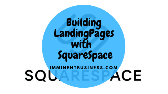 featured image for building landing pages with squarespace