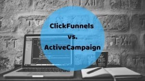 Best Automation Tool: ClickFunnels vs. ActiveCampaign