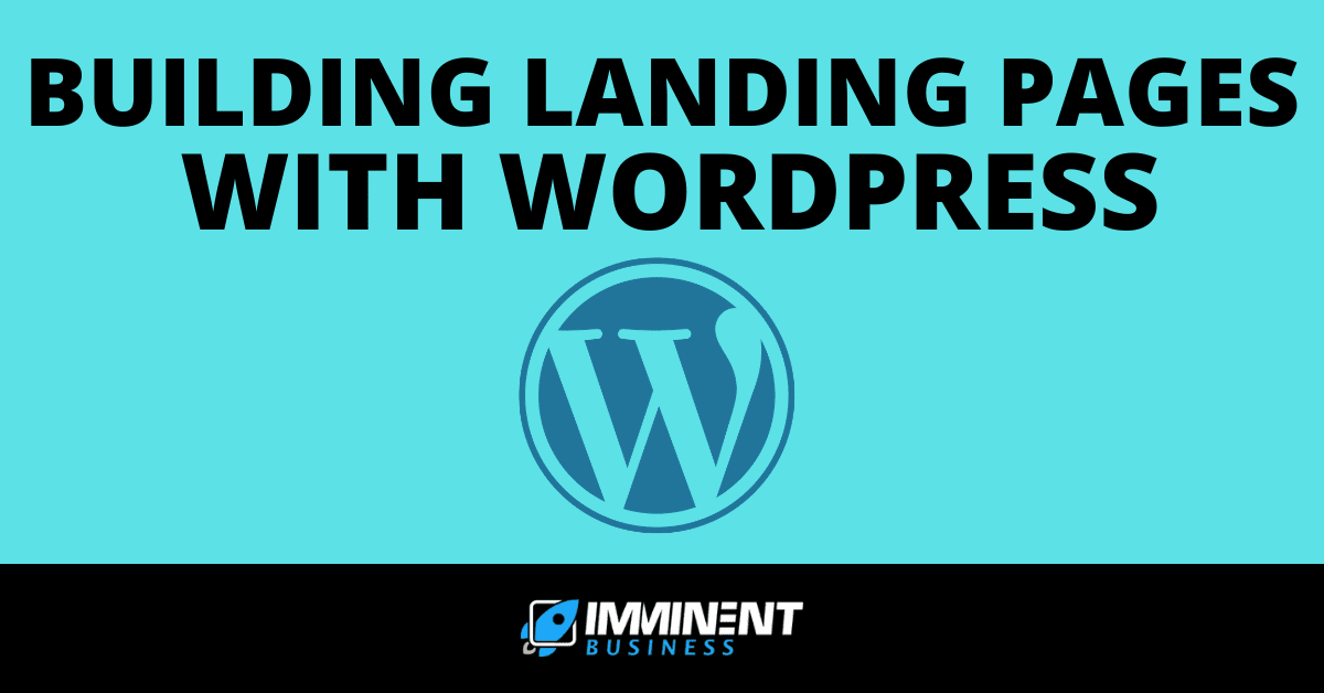 building landing pages with wordpress