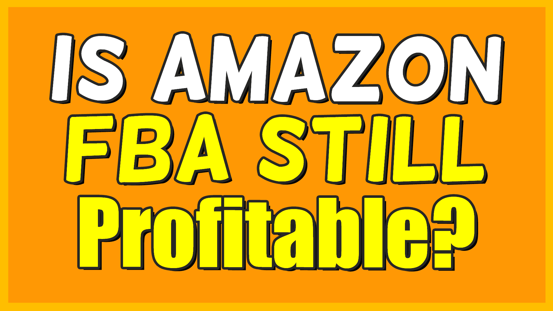 is amazon fba still profitable