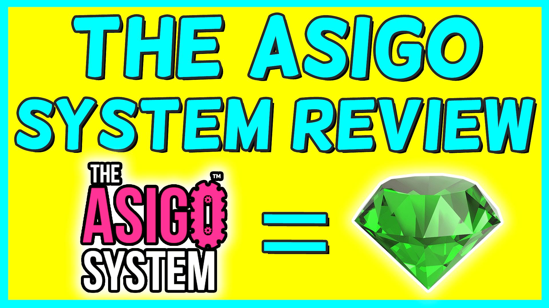 The Asigo System Review Bonus