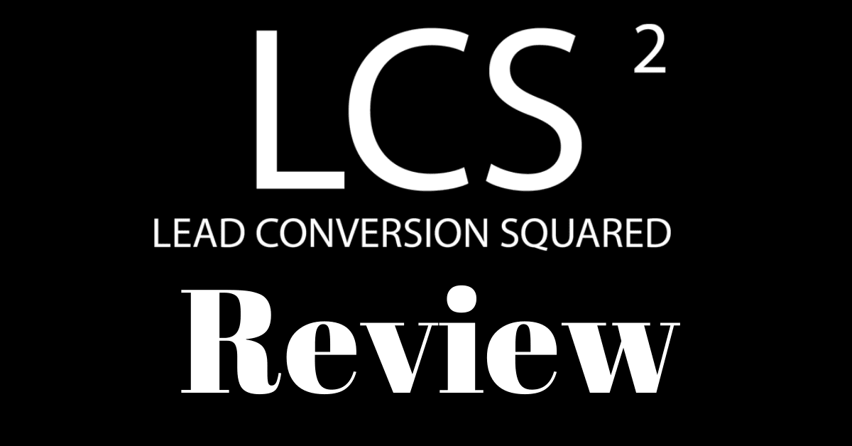 Lead Conversion Squared Review