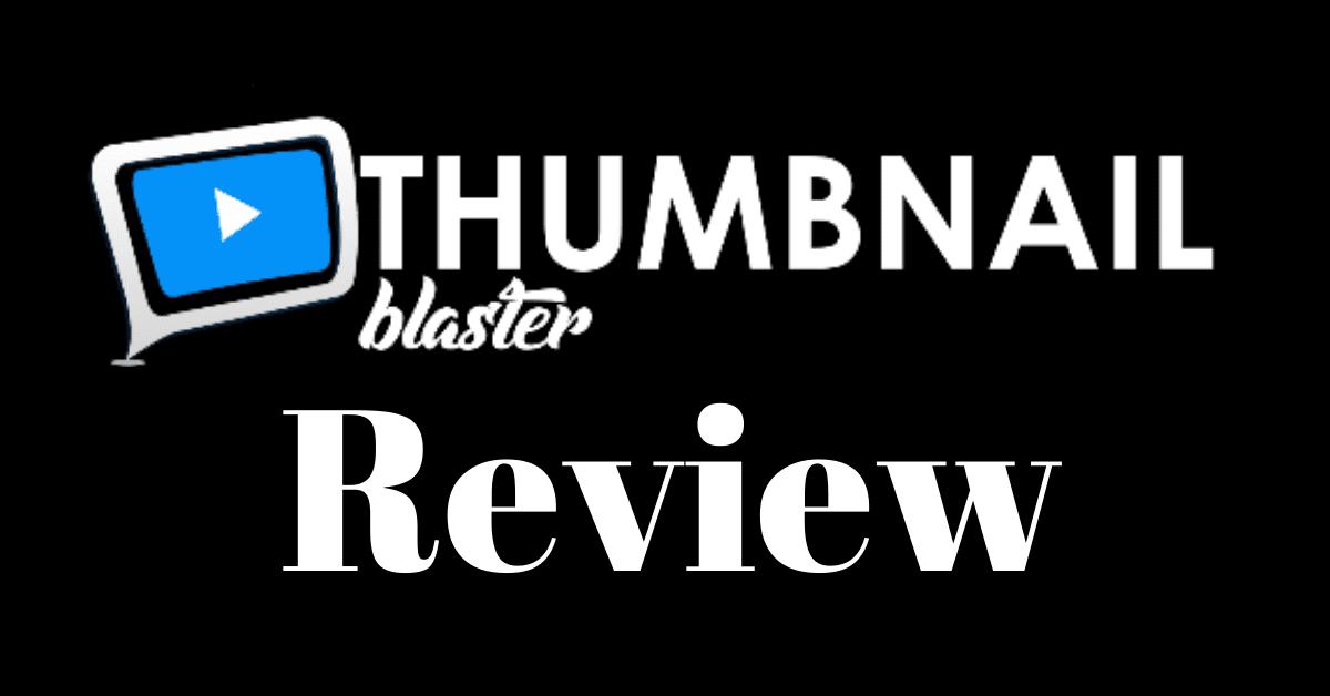 Thumbnail Blaster Pro Review
