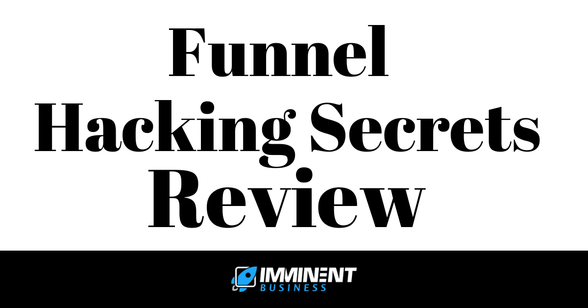 Funnel Hacking Secrets Review