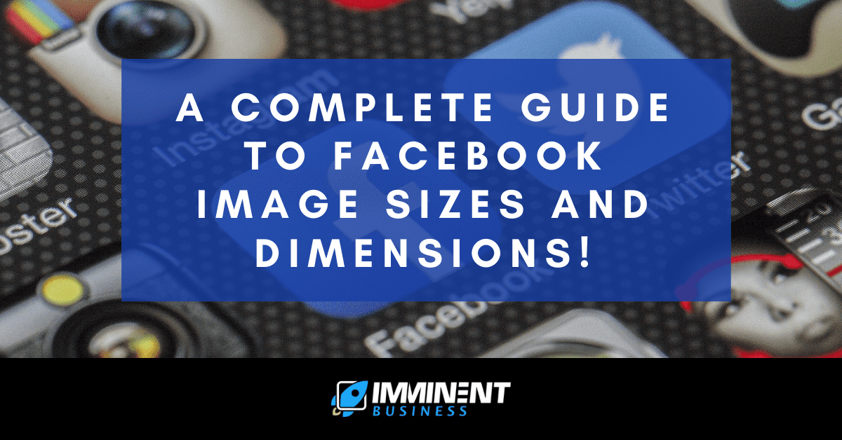 Facebook Image Sizes and Dimensions