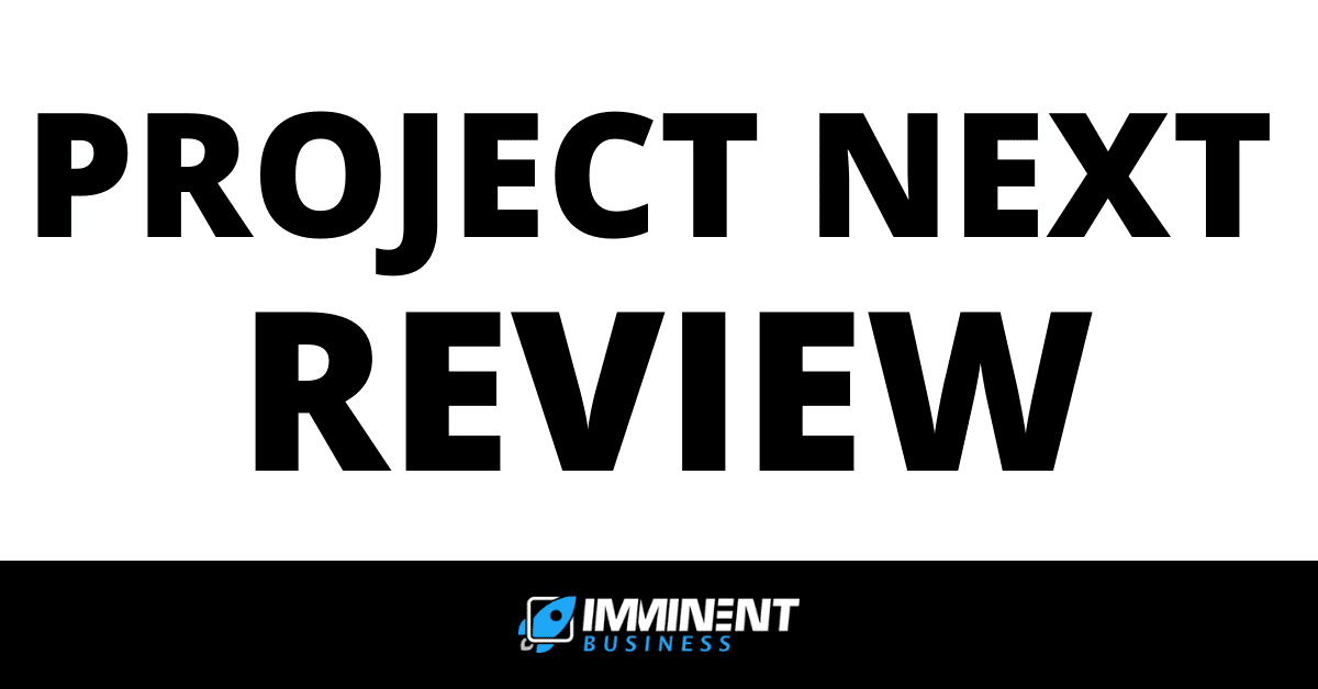 Project Next Review