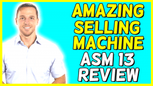 amazing selling machine 13 evolution review